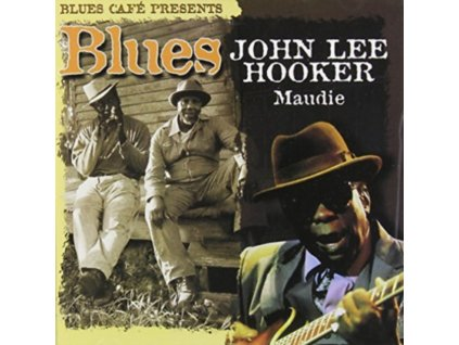 JOHN LEE HOOKER - Blues Cafe Presents Maudi (CD)