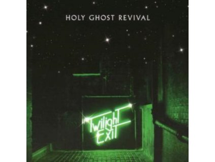 HOLY GHOST REVIVAL - Twilight Exit (CD)