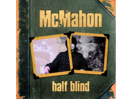 MCMAHON - Half Blind (CD)