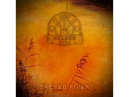 NELSON BROTHERS - Sacred River (CD)