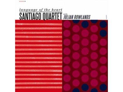 SANTIAGO QUARTET - Language Of The Heart (CD)