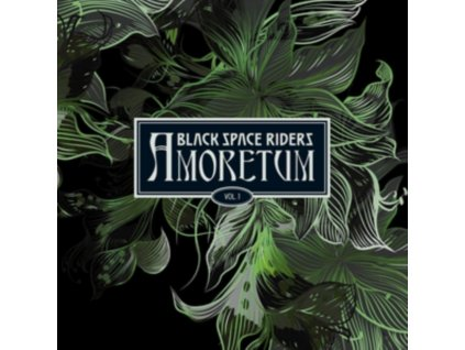 BLACK SPACE RIDERS - Amoretum Vol. 1 (CD)