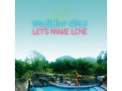 BRAZILIAN GIRLS - Lets Make Love (CD)