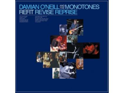 DAMIAN ONEILL & THE MONOTONES - Refit Revise Reprise (CD)