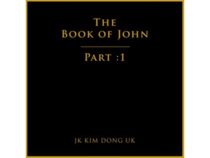 JK KIM DONG UK - The Book Of John Part 1(Ep) (CD)