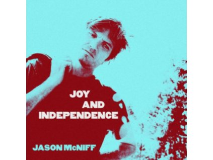 JASON MCNIFF - Joy And Independence (CD)