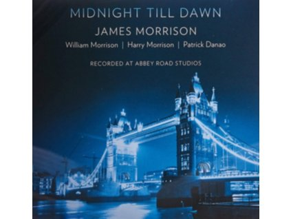 JAMES MORRISON AND SONS - Midnight Till Dawn (CD)