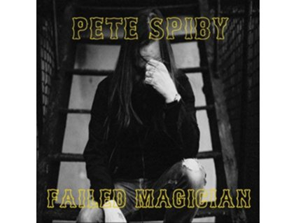 PETE SPIBY - Failed Magician (CD)