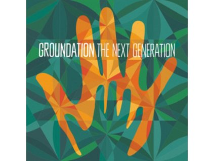 GROUNDATION - The Next Generation (CD)