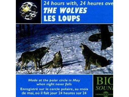 24 HEURES AVEC LES LOUPS - The Wolves (CD)