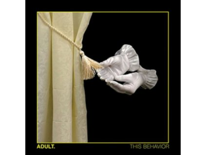 ADULT - This Behavior (CD)