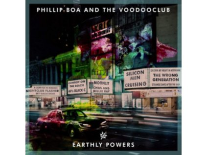 PHILLIP BOA & THE VOODOOCLUB - Earthly Powers (CD)