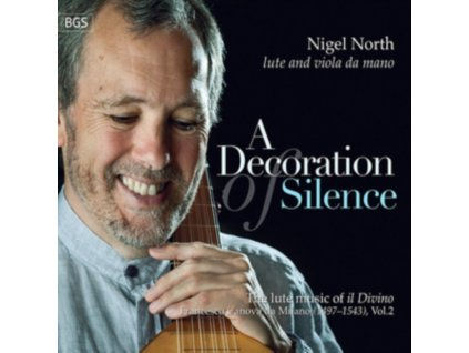 NIGEL NORTH - A Decoration Of Silence (CD)