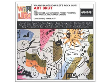 ART BRUT - Wham! Bang! Pow! Lets Rock Out! (CD)