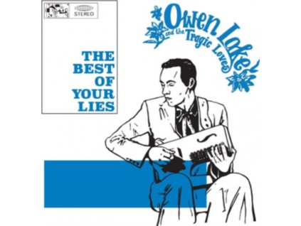 OWEN LAKE & TRAGIC LOVE - The Best Of Your Lies (CD)