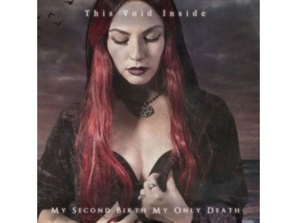 THIS VOID INSIDE - My Second Birth / My Only Death (CD)