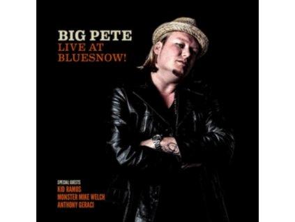 BIG PETE - Live At Bluesnow! (CD)