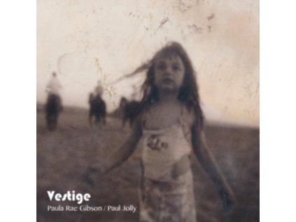 PAULA RAE GIBSON & PAUL JOLLY - Vestige (CD)