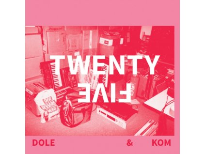 DOLE AND KOM - Twenty Five (CD)