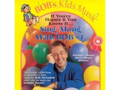 BOB MCGRATH - Sing Along With Bob. Vol. 1 (CD)