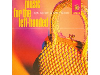 TOT TAYLOR & MICK BASS - Music For The Left-Handed (CD)