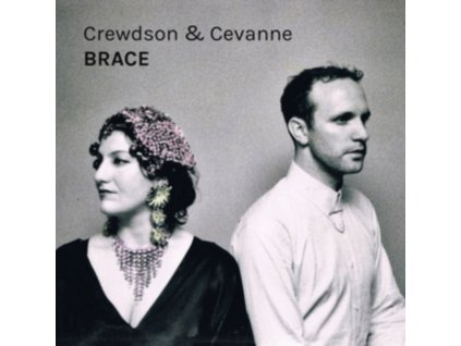 CREWDSON & CEVANNE - Brace (CD)
