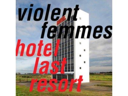 VIOLENT FEMMES - Hotel Last Resort (CD)