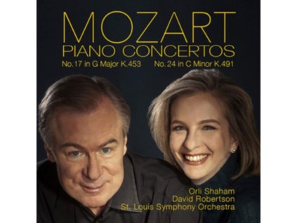 ST. LOUIS SYMPHONY ORCHESTRA / DAVID ROBERTSON / ORLI SHAHAM - W.A. Mozart: Piano Concertos No.17 K.453 And No.24 K.491 (CD)