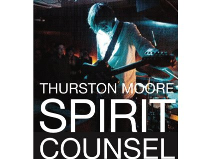 THURSTON MOORE - Spirit Counsel (CD)