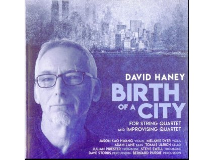 VARIOUS ARTISTS - Haney: Birth Of A City (CD)