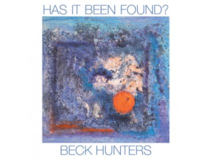 BECK HUNTERS - Has It Been Found (CD)