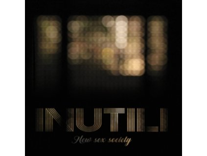 INUTILI - New Sex Society (CD)