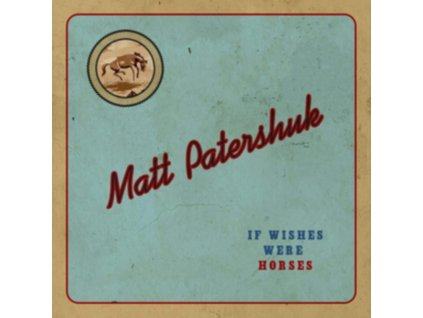 MATT PATERSHUK - If Wishes Were Horses (CD)