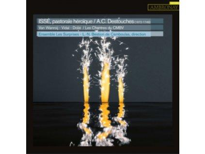 ENSEMBLE LES SURPRISES / LOUIS-NOEL BESTION DE CAMBOULAS - Andre Cardinal Destouches: Isse. Pastorale Heroique (CD)