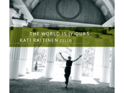 KATI RAITINEN - The World Is (Y)Ours (CD)