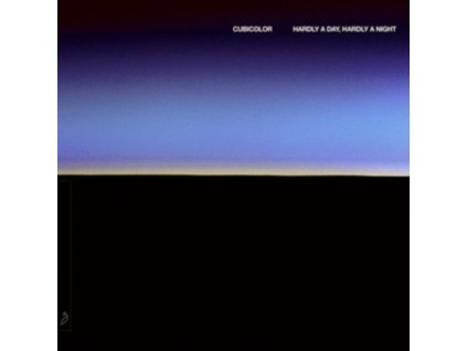 CUBICOLOR - Hardly A Day. Hardly A Night (CD)