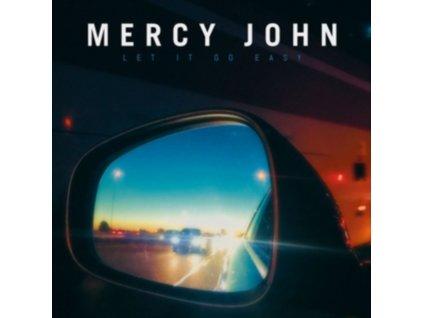 MERCY JOHN - Let It Go Easy (CD)