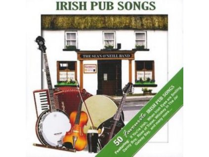 SEANONEILBAND - Irish Pub Songs (CD)