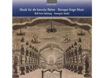 BELLARTE SALZBURG / ANNEGRET SIEDEL - Baroque Stage Music - Music For The Baroque Stage (CD)