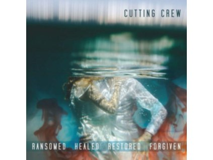 CUTTING CREW - Ransomed Healed Restored Forgiven (CD)
