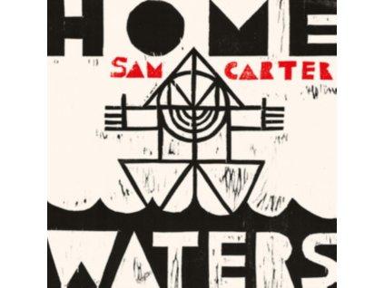 SAM CARTER - Home Waters (CD)