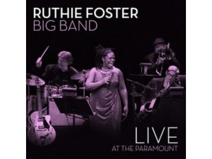 RUTHIE FOSTER - Live At The Paramount (CD)