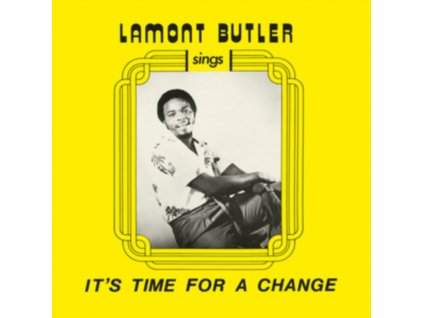 LAMONT BUTLER - Its Time For A Change (CD)