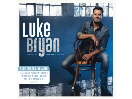 LUKE BRYAN - Born Here Live Here Die Here (CD)