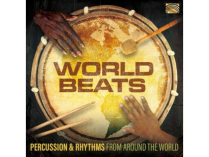 VARIOUS ARTISTS - World Beats - Percussion & Rhythms From Around The World (CD)