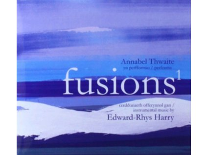 JONES / THWAITE / MORRIS / BOWEN - Fusions 1: Instrumental Music By Edward-Rhys Harry (CD)