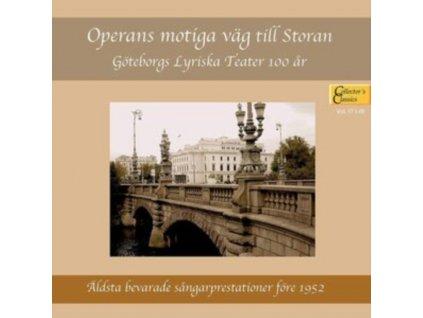 VARIOUS ARTISTS - Operans Motiga Vag Till Storan: Goteborgs Lyriska Teater 100 Ar (CD)
