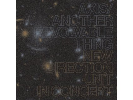 MASAYUKI TAKAYANAGI NEW DIRECTION UNIT - Axis/Another Revolvable Thing (CD)