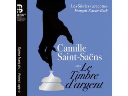FRANCOIS-XAVIER ROTH / JODIE DEVOS / TASSIS CHRISTOYANNIS / HELENE GUILMETTE / EDGARAS MONTVIDAS / LES SIECLES / ACCENTUS / YU SHAO - Camille Saint-Saens: Le Timbre DArgent (CD + Book)
