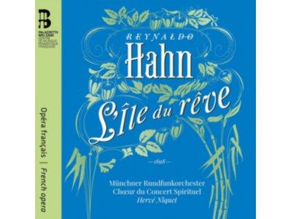 HERVE NIQUET / HELENE GUILMETTE / ARTAVAZD SARGSYAN / CYRILLE DUBOIS / MUNCHNER RUNDDFUNKORCHESTER / LUDIVINE GOMBERT / THOMAS DOLIE / CHOEUR DU CONCERT SPIRITUEL / ANAIK MOREL - Reynaldo Hahn: LIle Du Reve (CD)